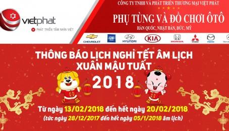 """Việt Phát - Lịch nghỉ tết âm lịch xuân """"Mậu Tuất"""""""